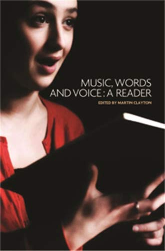 9780719077876: Music, Words and Voice: A Reader