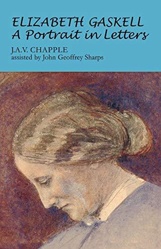 9780719077890: Elizabeth Gaskell, : A Portrait in Letters