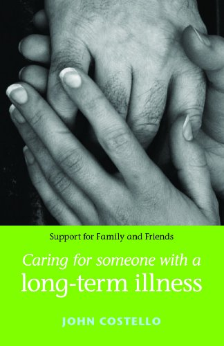 9780719078064: Caring for Someone with a Long Term Illness (Support for Family and Friends) (Support for Families and Friends)