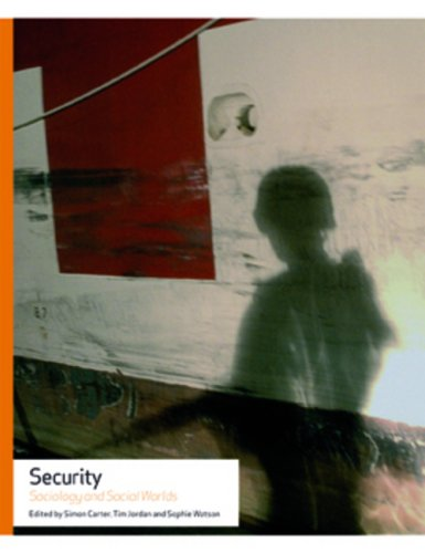 9780719078118: Security: Sociology and Social Worlds (Making Social Worlds)