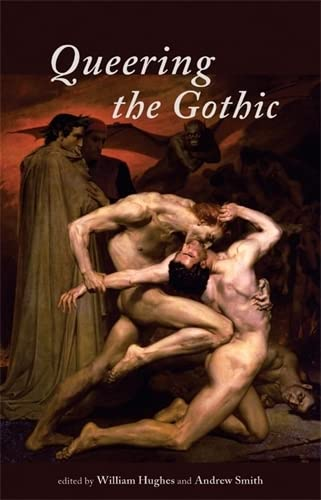 9780719078156: Queering the Gothic