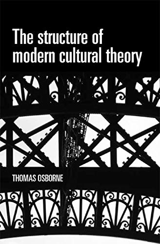 9780719078231: The structure of modern cultural theory