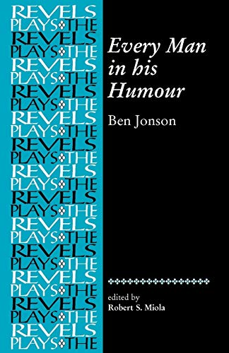 9780719078262: Every man in his humour: Ben Jonson (Revels Plays MUP)