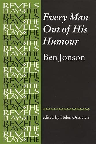 9780719078392: Every Man Out of His Humour: Ben Jonson (Revels Plays MUP)