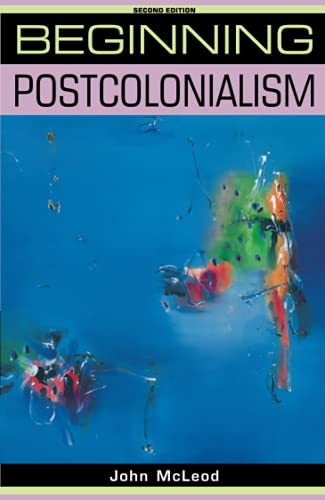 9780719078583: Beginning Postcolonialism: Second Edition (Beginnings)