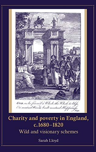 9780719078835: Charity and poverty in England, c.1680-1820: Wild and visionary schemes