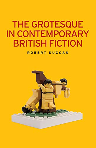 9780719078910: The grotesque in contemporary British fiction