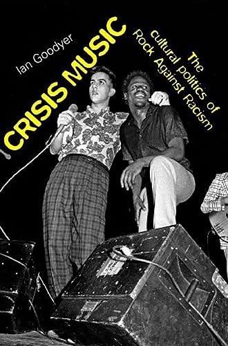 9780719079245: Crisis Music: The Cultural Politics of Rock Against Racism