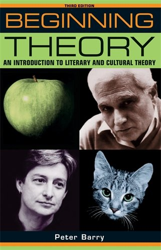 Beginning Theory: An Introduction to Literary and: Barry, Peter