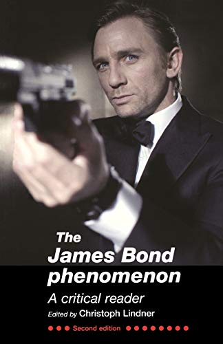 9780719080951: The James Bond Phenomenon: A critical reader
