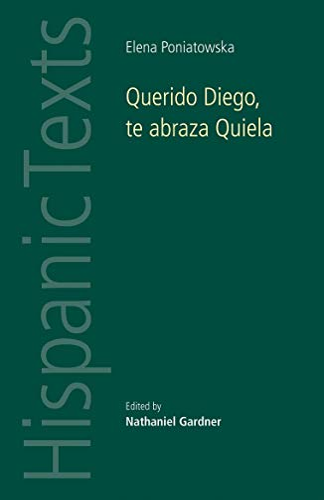 9780719081057: Querido Diego, Te Abraza Quiela by Elena Poniatowska (Hispanic Texts)