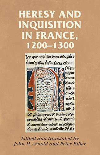 9780719081323: Heresy and inquisition in France, 1200-1300 (Manchester Medieval Sources MUP)