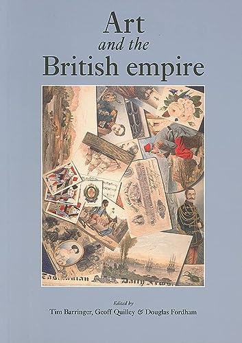 9780719081934: Art and the British Empire
