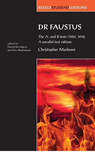 9780719081996: Dr Faustus: The A- and B- texts (1604, 1616): A parallel-text edition (Revels Student Editions MUP)