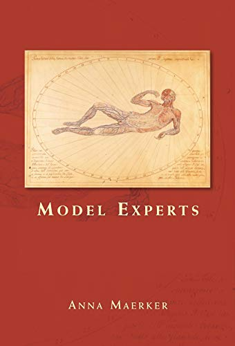 9780719082054: Model Experts: Wax Anatomies and Enlightenment in Florence and Vienna, 1775-1815