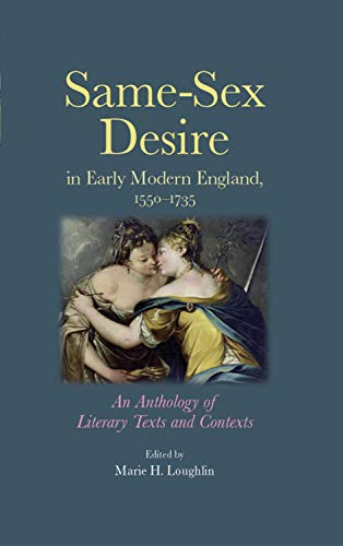 9780719082085: Same-sex Desire in Early Modern England, 1550-1735: An Anthology of Literary Texts and Contexts