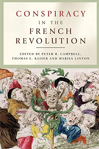 9780719082153: Conspiracy in the French Revolution