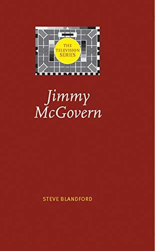 Jimmy McGovern (Hardback): Steve Blandford