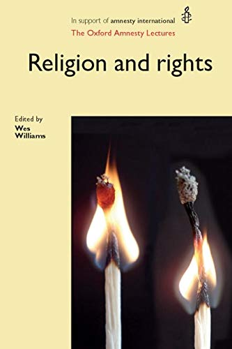 9780719082559: Religion and Rights: The Oxford Amnesty Lectures