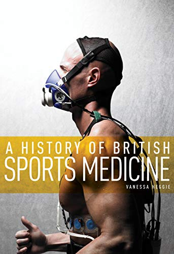 9780719082610: A History of British Sports Medicine