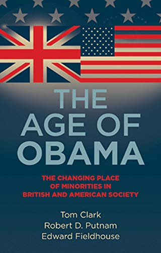 9780719082771: The Age of Obama: The Changing Place of Minorities in British and American Society