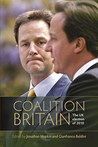 9780719083693: Coalition Britain: The UK election of 2010