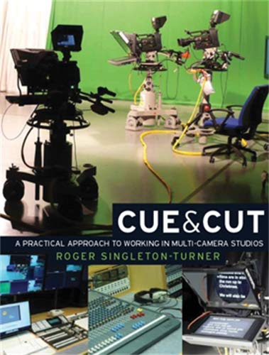 9780719084485: Cue & Cut: A Practical Approach to Working in Multi-Camera Studios