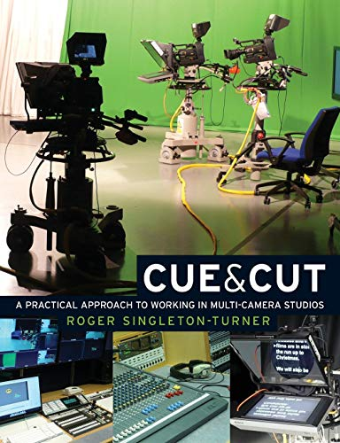 9780719084492: Cue & Cut: A Practical Approach to Working in Multi-camera Studios
