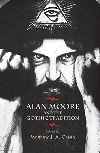 9780719085994: Alan Moore and the Gothic Tradition