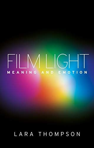 9780719086335: Film light: Meaning and emotion
