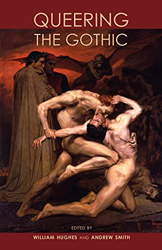 9780719086434: Queering the Gothic