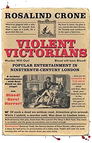 9780719086854: Violent Victorians: Popular entertainment in nineteenth-century London