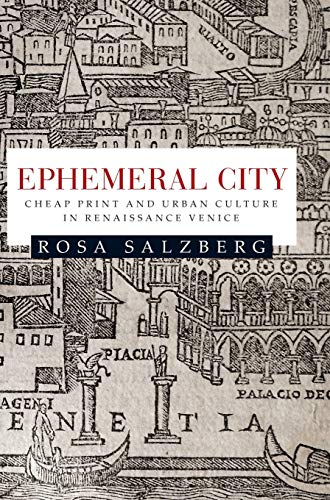 9780719087035: Ephemeral City: Cheap Print and Urban Culture in Renaissance Venice