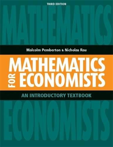 9780719087059: Mathematics for Economists: An Introductory Textbook
