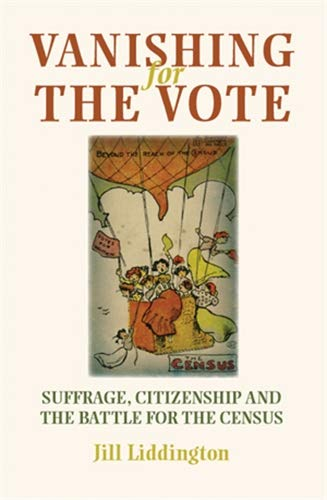 9780719087486: Vanishing for the Vote: Suffrage, Citizenship and the Battle for the Census