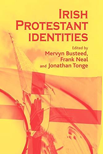 9780719087752: Irish Protestant identities