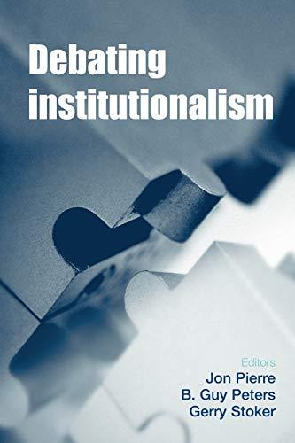 9780719090004: Debating institutionalism