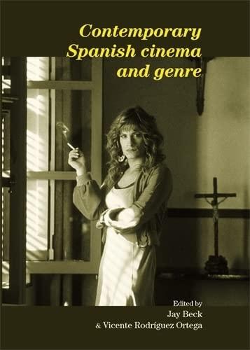 9780719090103: Contemporary Spanish cinema and genre