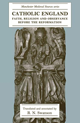 9780719090776: Catholic England: Faith, Religion and Observance Before the Reformation