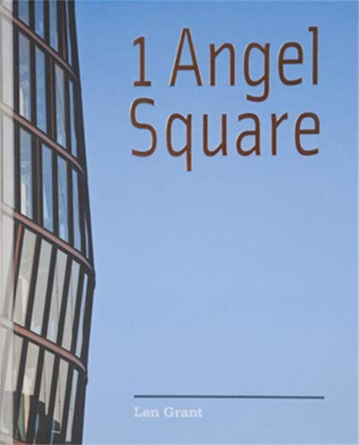 9780719091100: 1 Angel Square: The Co-Operative Group's New Head Office