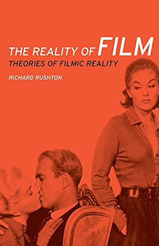 9780719091377: The Reality of Film: Theories of Filmic Reality