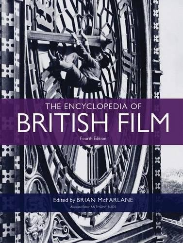 9780719091384: The Encyclopedia of British Film: Fourth Edition