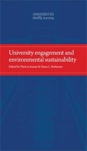9780719091629: University engagement and environmental sustainability (Universities and Lifelong Learning MUP)