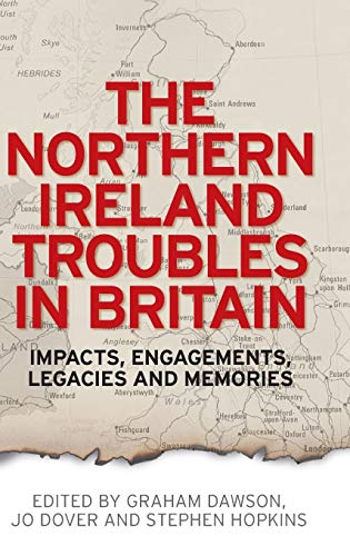 9780719096310: The Northern Ireland Troubles in Britain