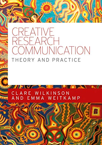 Creative research communication (Paperback)