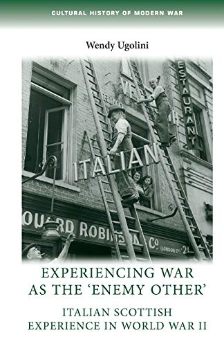 Experiencing War as the 'Enemy Other' (Cultural History of Modern War) (Paperback): Wendy...