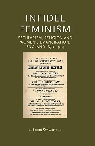 9780719097287: Infidel feminism (Gender in History)