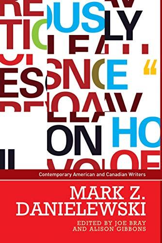 9780719099335: Mark Z. Danielewski (Contemporary American and Canadian Writers MUP)