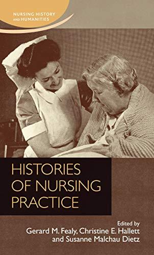 9780719099540: Histories of nursing practice (Nursing History and Humanities MUP)