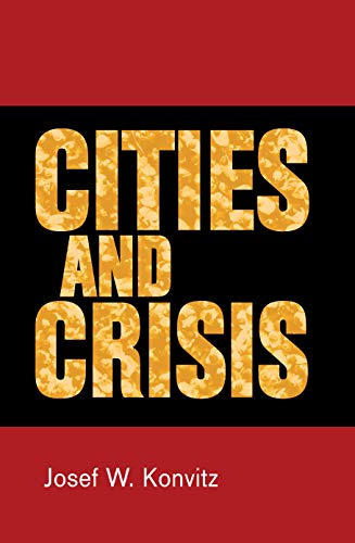 9780719099649: Cities and Crisis